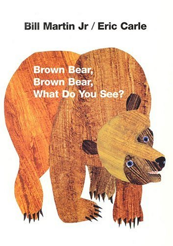 Brown Bear Brown Bear What DoYouSee