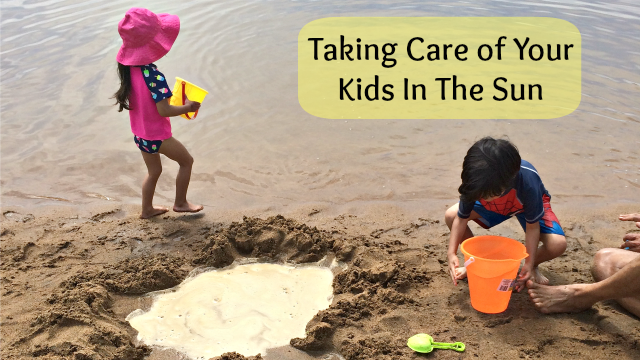 Taking Care of Your Kids in the Sun
