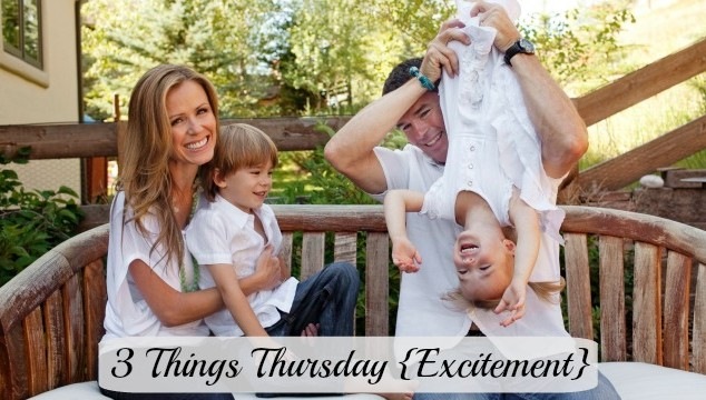 3 things 34 - excitement