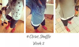 #Closet ShuffleWeek 2