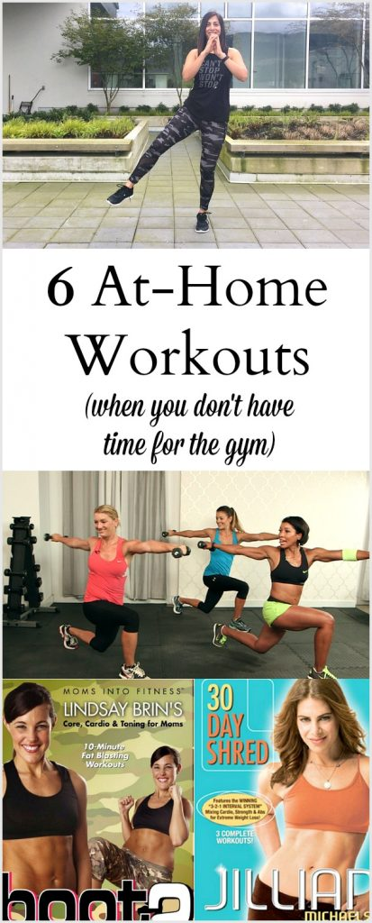 6 At Home Workouts (When You Don't Have Time to go to the Gym)