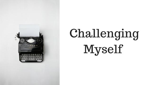 Challenging myself