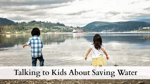 Talking to kids about saving water
