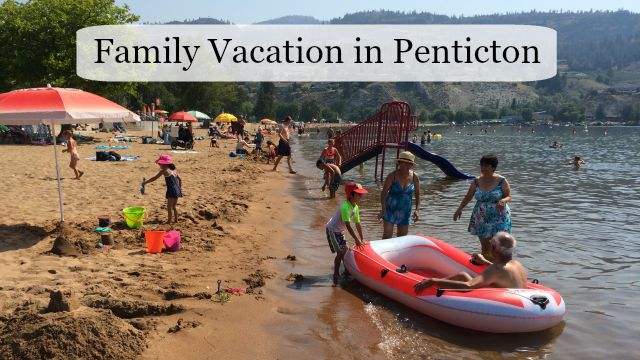 Family Vacation Penticton-feature