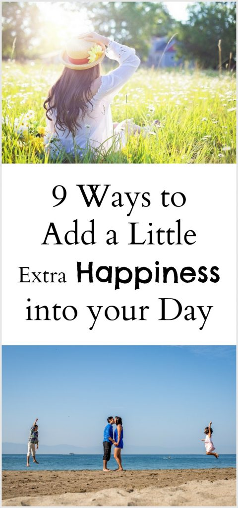 9 Ways to add a little extra happiness into your day