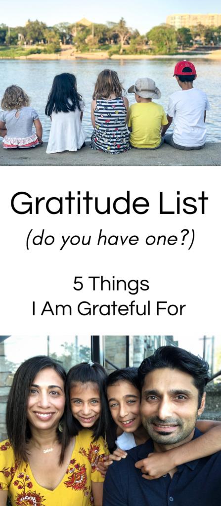 Gratitude List - 5 Things I am Grateful For
