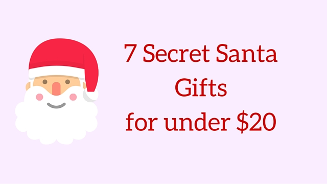 7 Secret Santa Giftsfor under $20
