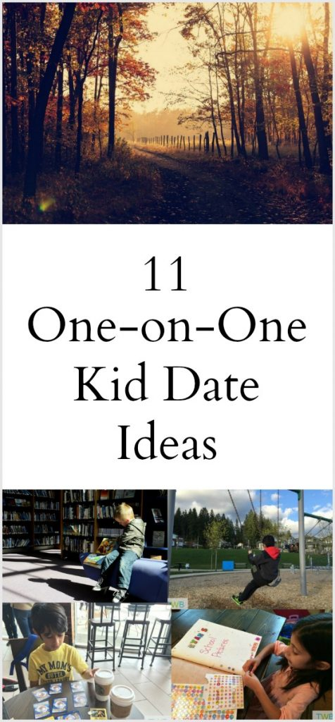 11 One on One Kid Date Ideas