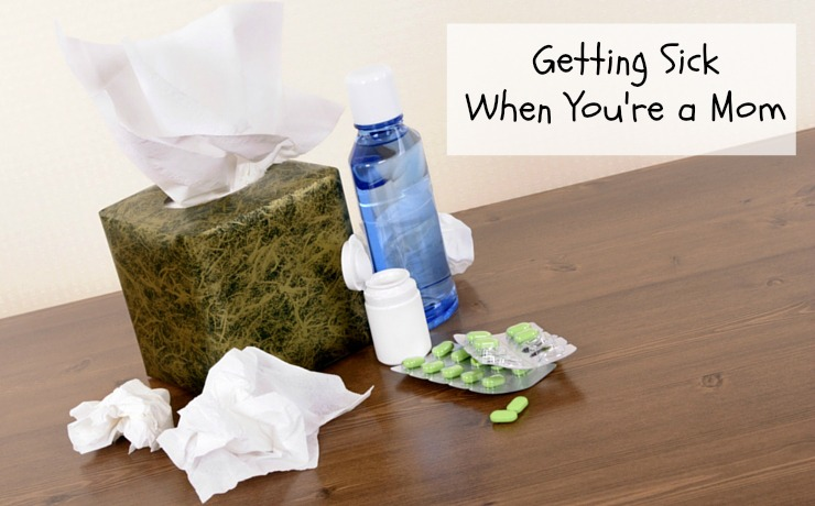 Getting sick when you're a mom - feature
