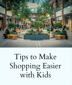 5 Tips to make Shopping with Kids  easier
