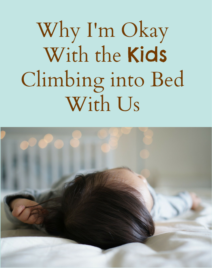 why-i-am-okay-with-the-kids-climbing-into-bed-with-us-pinterest