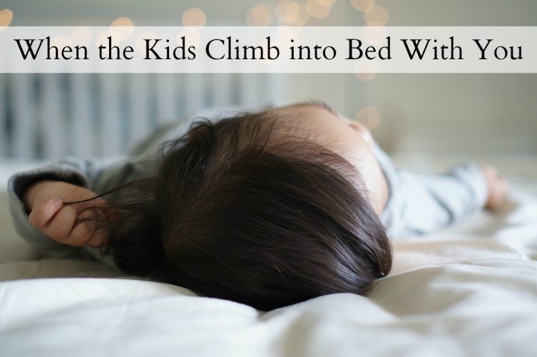 why-im-okay-with-the-kids-climbing-into-bed