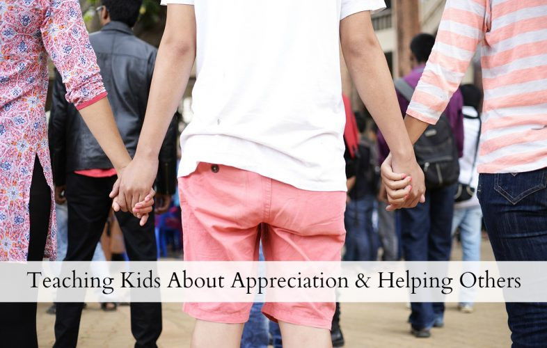 teaching-kids-about-appreciation-and-helping-others