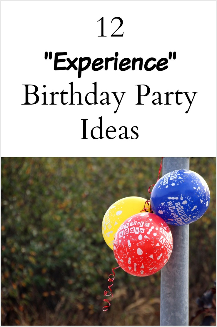 12 Experience Birthday Party Ideas - Pinterest