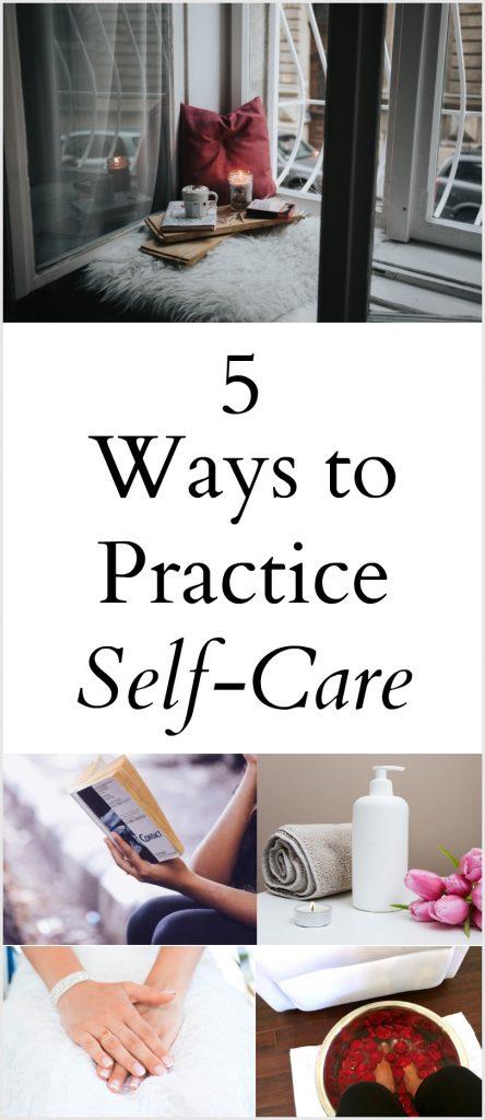 5 Ways to Practice Self-Care