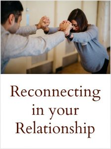 Reconnecting in your relationship