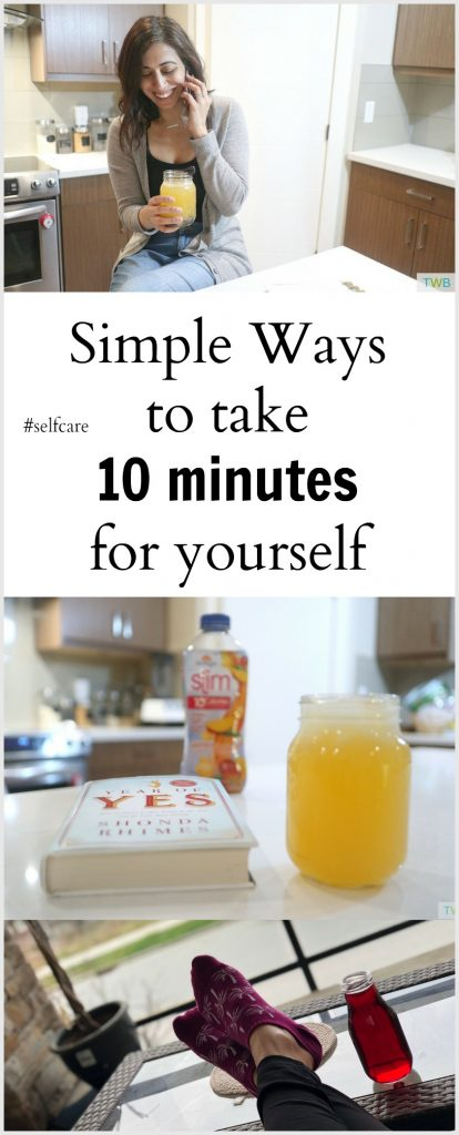 Simple Ways to Take 10 Minutes for Yourself