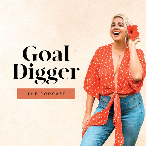 5 Podcasts that Inspire Me - Goal Digger